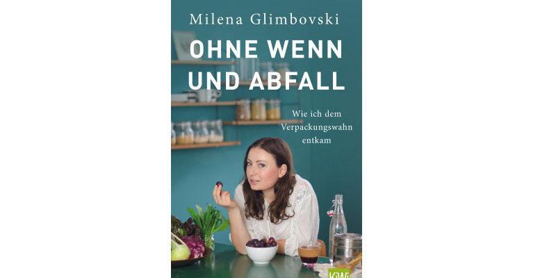 Lesung Milena Glimbovski: Ohne Wenn und Abfall @ Rathaus Kleinmachnow