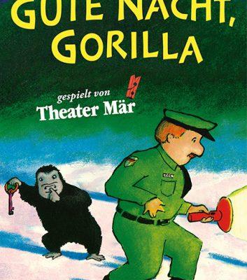 Gute Nacht Gorilla Theater